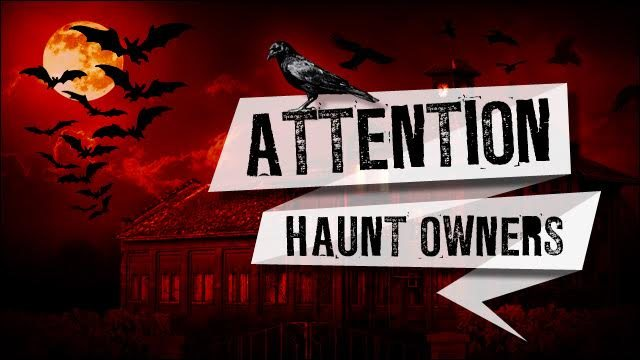 Attention Texas Haunt Owners